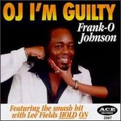 Frank O. Johnson - O.J. I'm Guilty