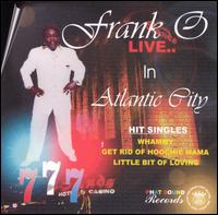 Frank-O live in atlantic city