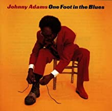 Johnny Adams ; One Foot In The Blues