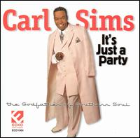 Carl Sims I't's Just A Party