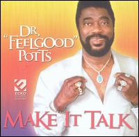 "Dr. Feelgood Potts ""Make It Talk"" (Ecko)"