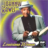 Johnny Rawls Louisiana Woman
