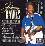 Johnny Rawls Put Your Trust In Me
