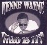 kenne wayne who is it