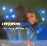 lee fields way we use to