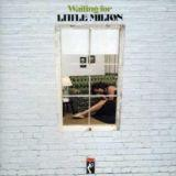 "Waiting For Little Milton"" (Stax 1973)"